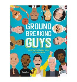 Ground Breaking Guys