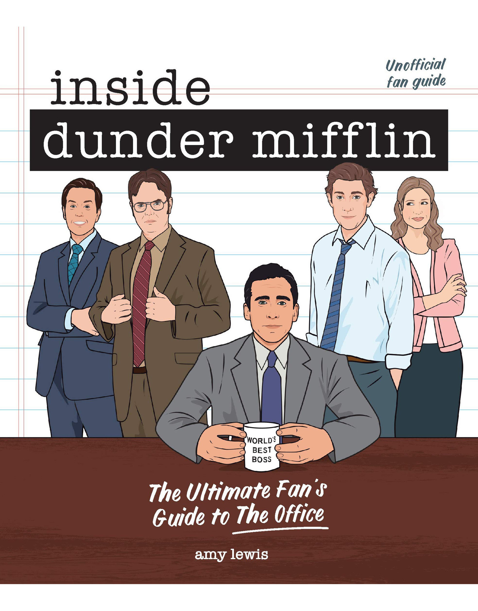 Inside Dunder Mifflin: The Ultimate Fan's Guide to The Office