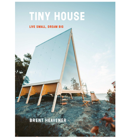 Tiny House: Live Small, Dream Big