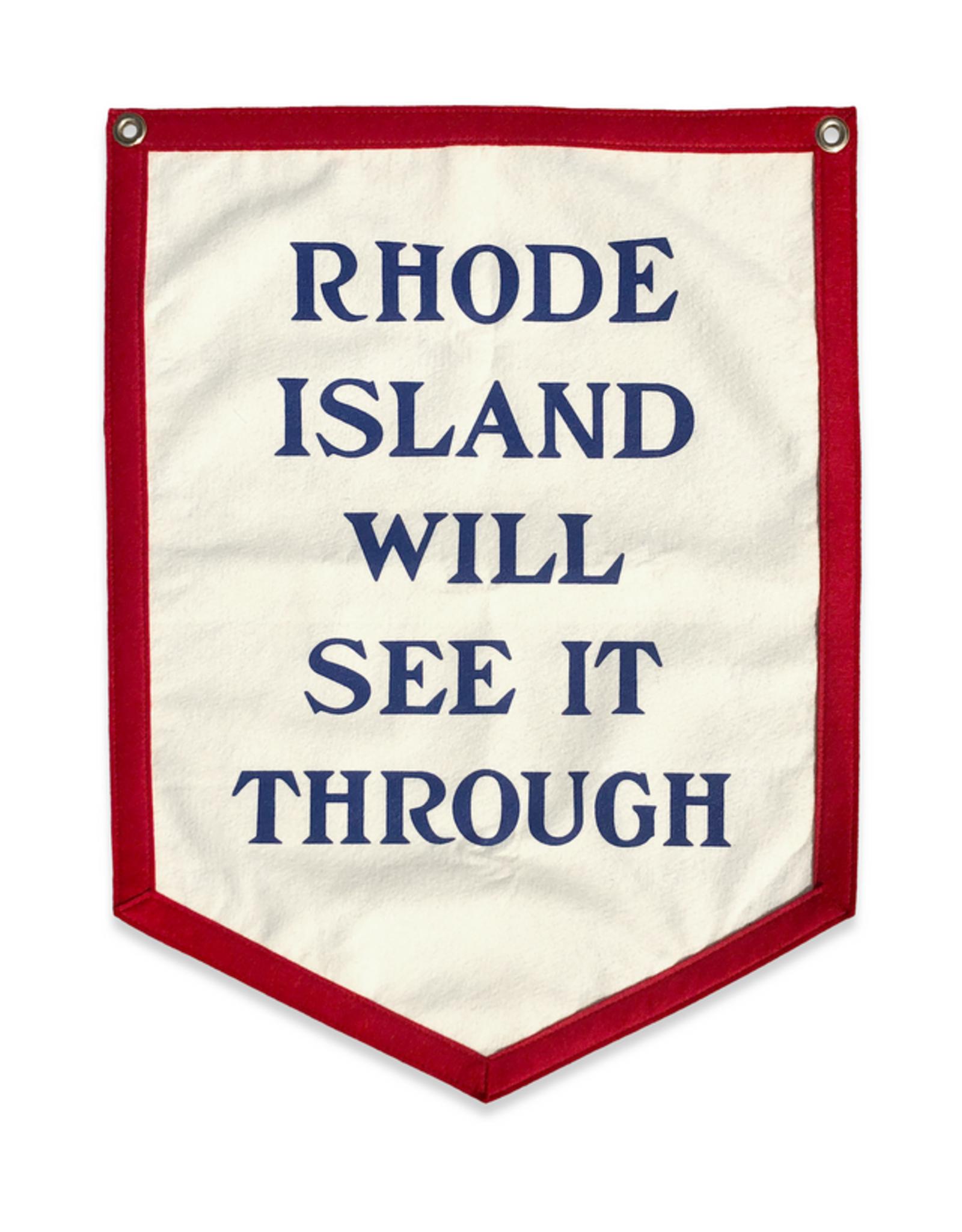 Rhode Island Will See It Through Camp Flag