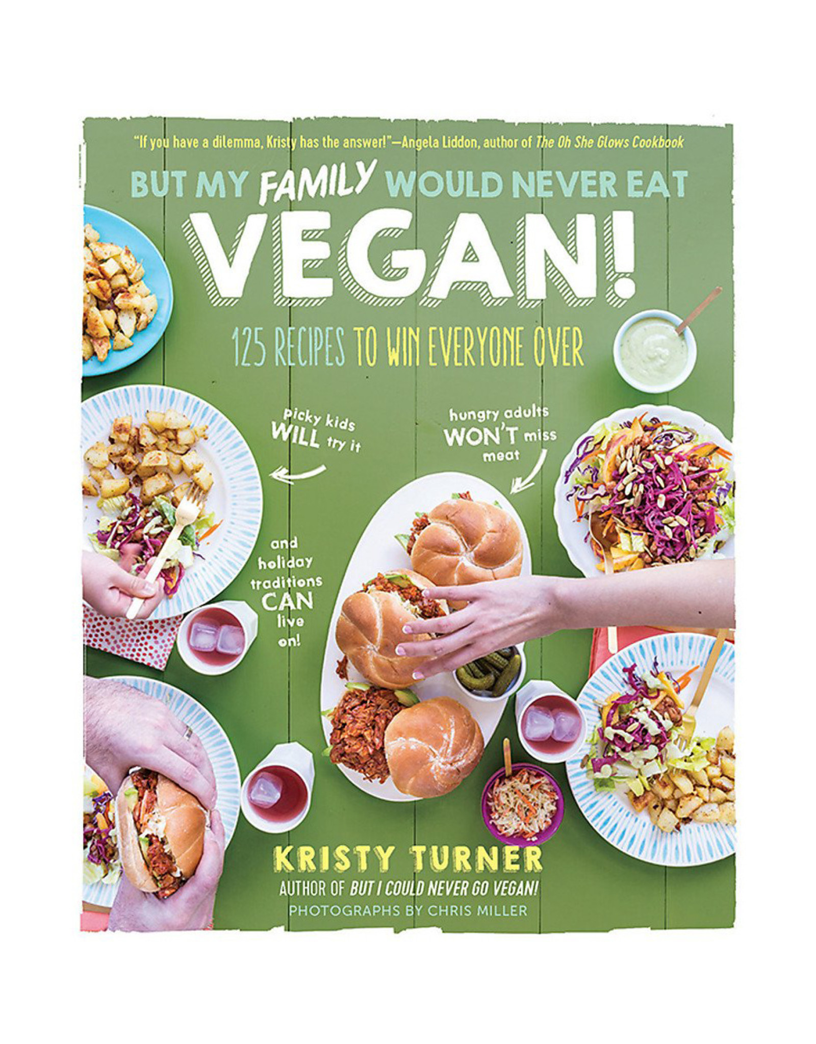 But My Family Would Never Eat Vegan!