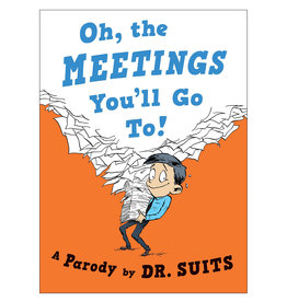 Oh The Meetings You'll Go To!