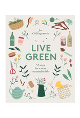 Live Green - 52 Steps for a More Sustainable Life