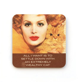 Settle Down with a Wealthy Cat Coaster