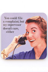 You Could File A Complaint... Coaster