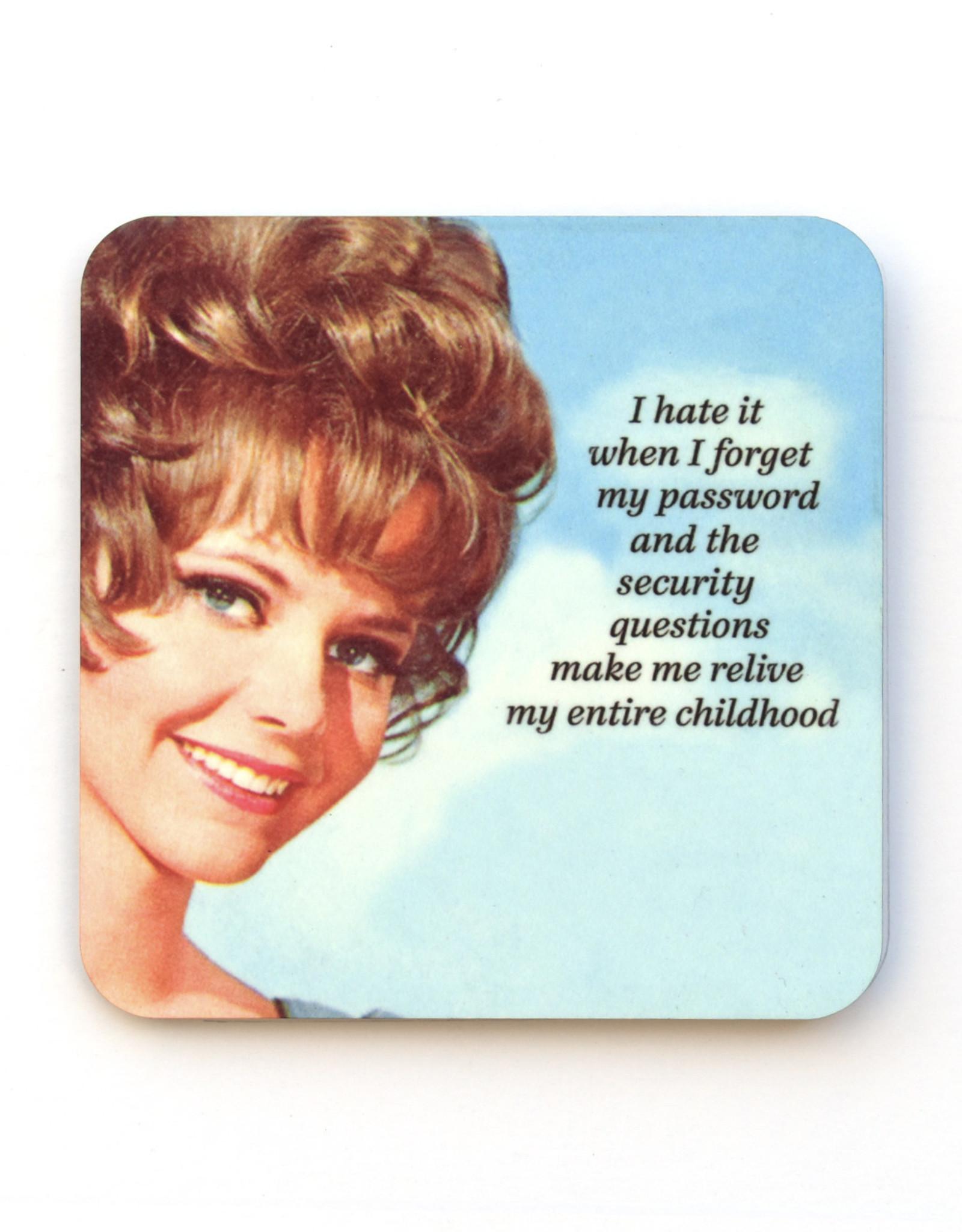 Forget My Password Coaster