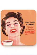 Step Aside Coffee, This is a Job for Alcohol Coaster