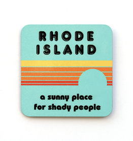 Rhode Island: A Sunny Place for Shady People Coaster (blue)