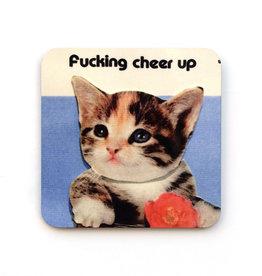 Fucking Cheer Up Cat Coaster
