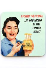 I Found the Vodka Coaster