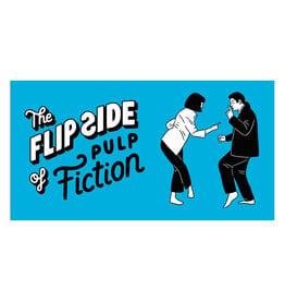 Flipside of Pulp Fiction