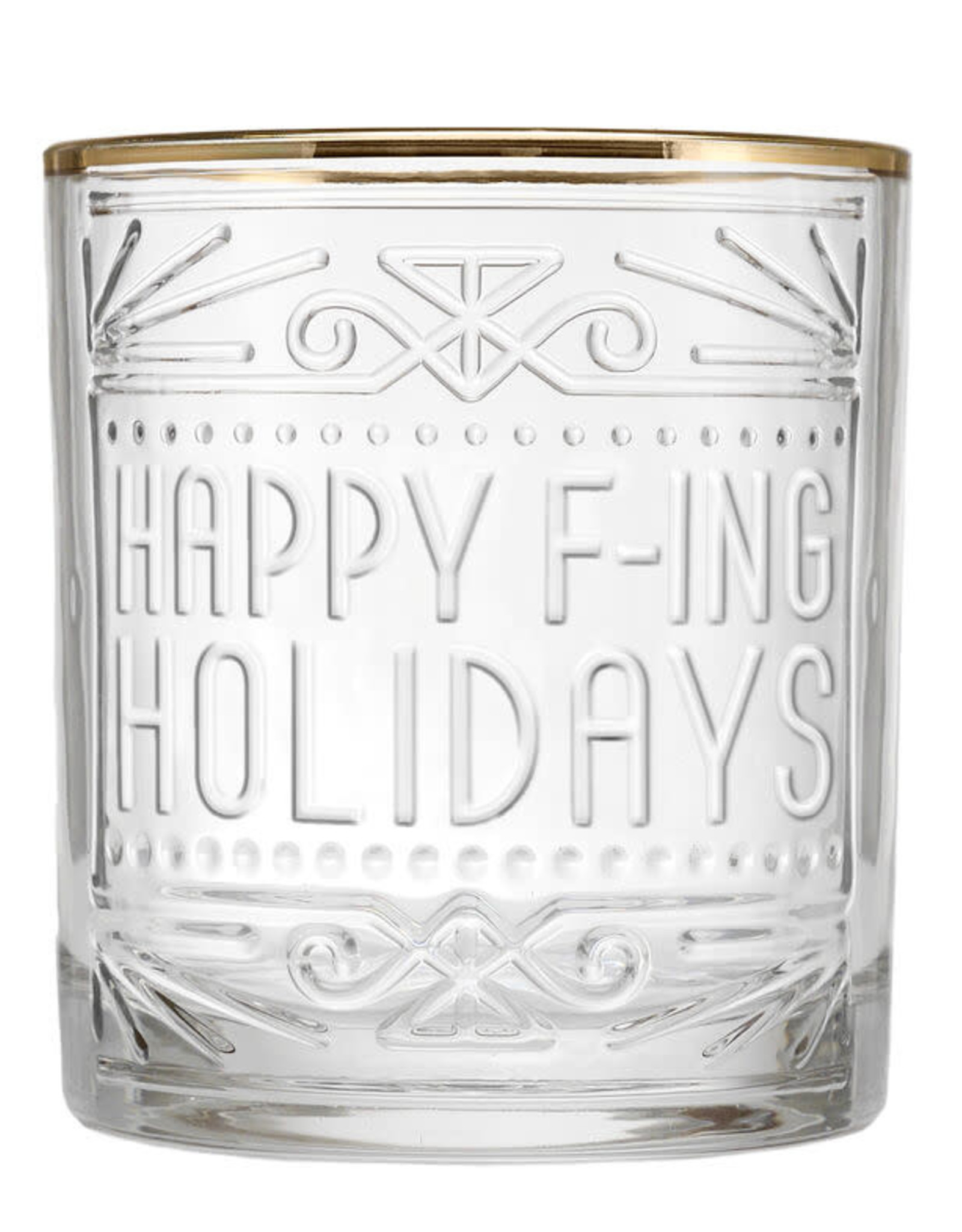 Happy F-ing Holidays Lowball Glass