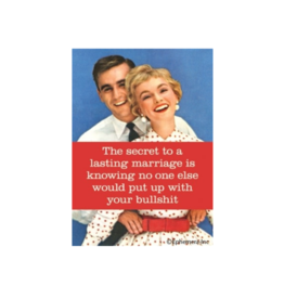 A Lasting Marriage is Putting up with Bullshit Magnet