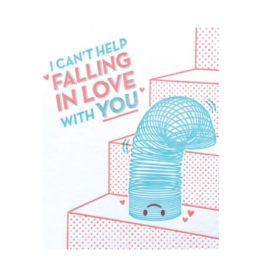 I Can't Help Falling In Love With You Slinky Greeting Card