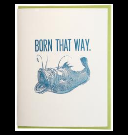 Born That Way Fish Greeting Card