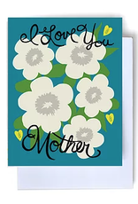 I Love You Mother Greeting Card