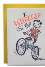 I Wheelie Love You! Greeting Card