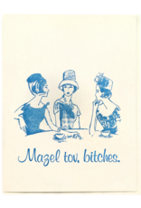Mazel Tov Bitches Greeting Card