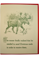 Moose Realized Sending Christmas Cards Greeting Card