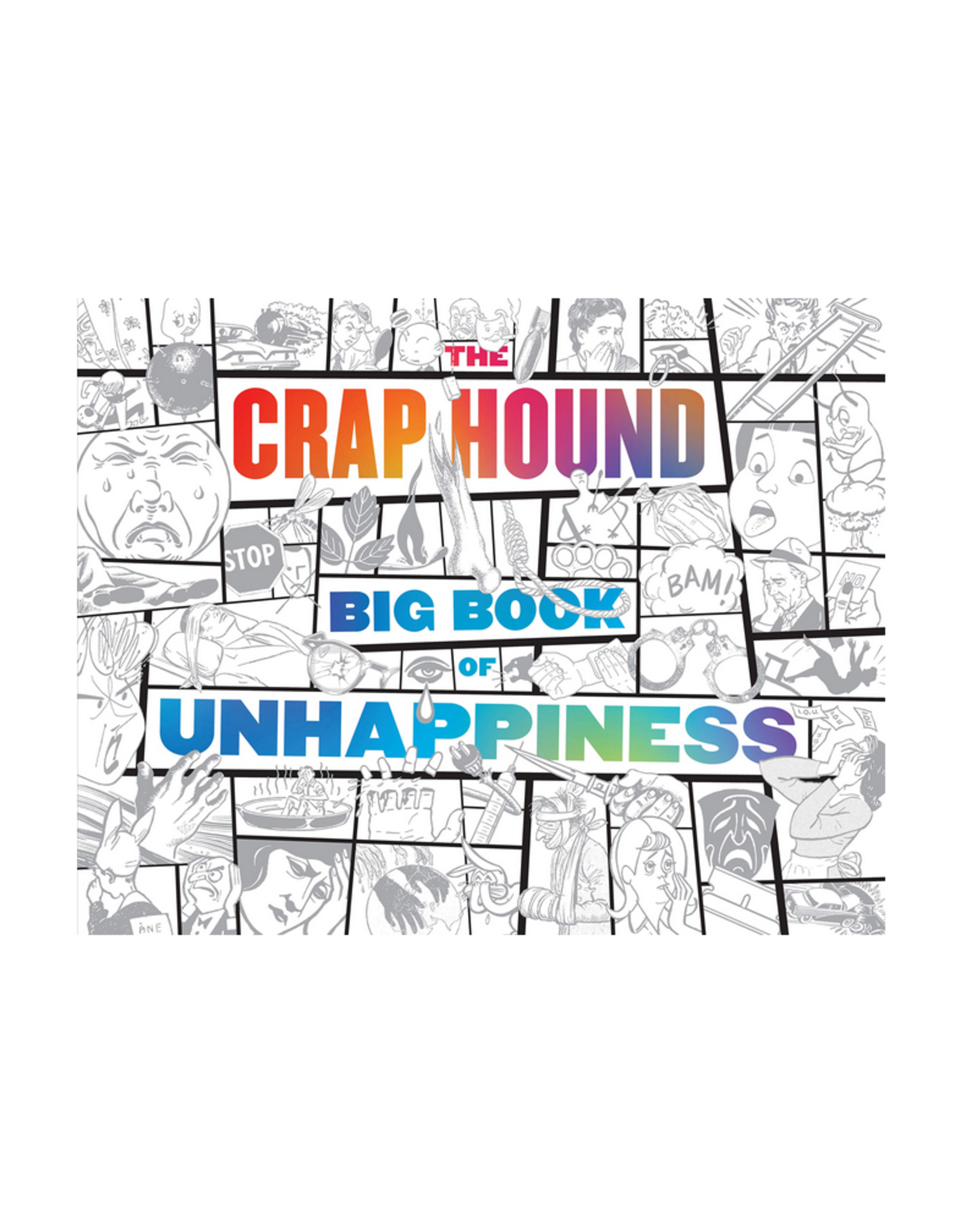 Craphound Book of Unhappiness