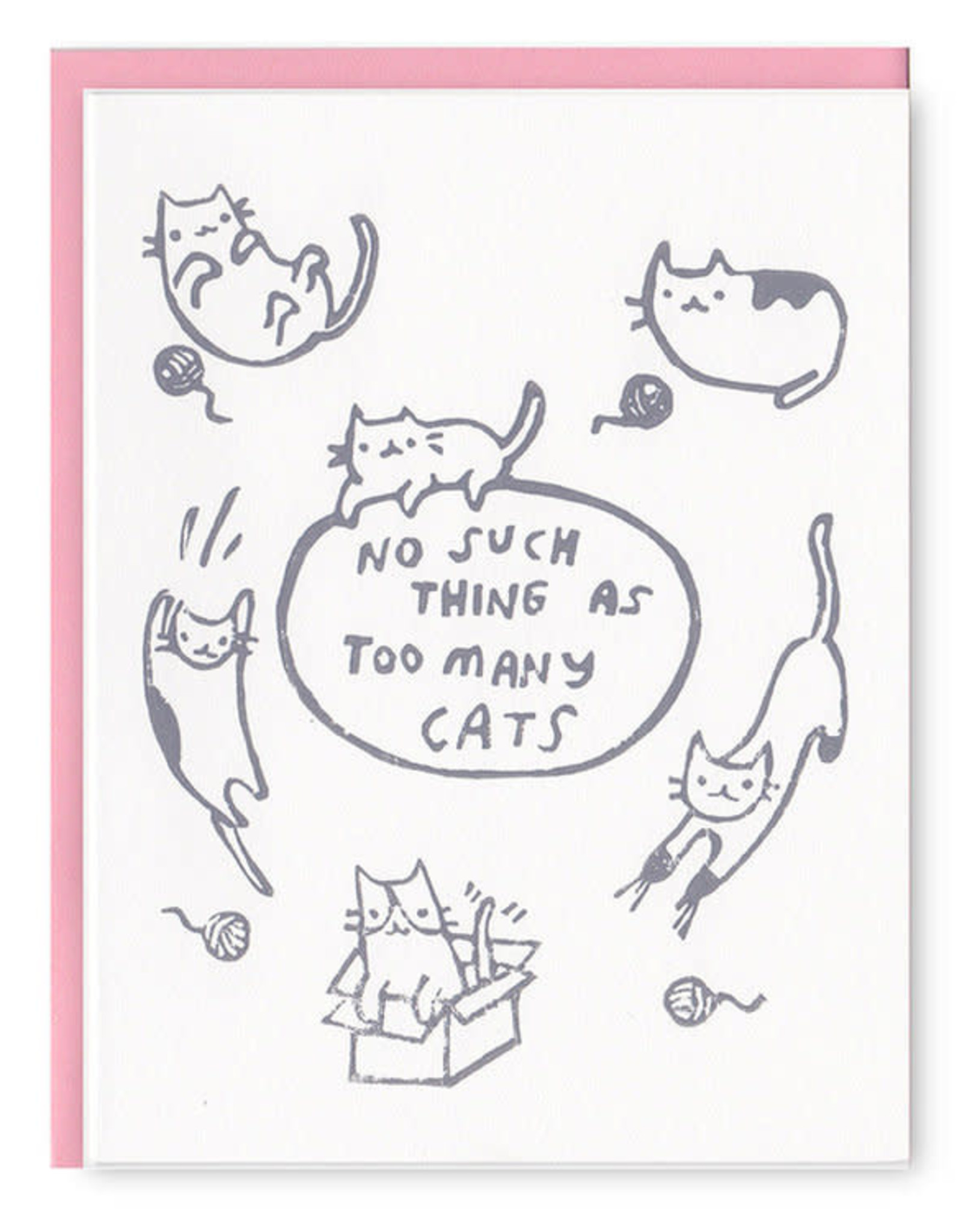 No Such Thing As Too Many Cats Greeting Card