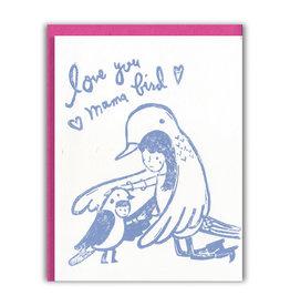 Love You Mama Bird Greeting Card