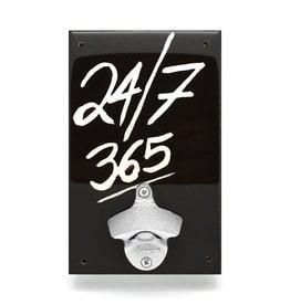 24/7 365 Bottle Opener