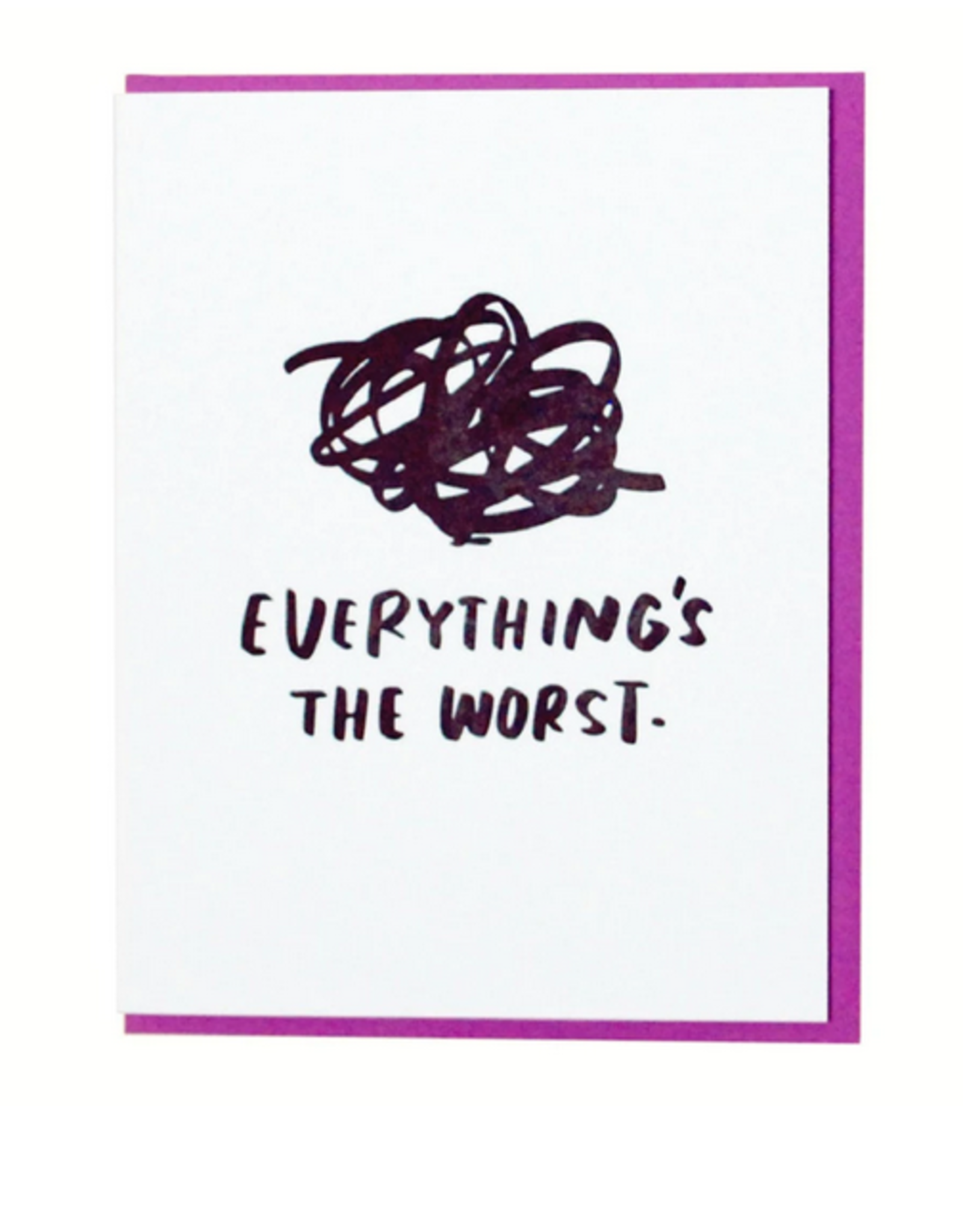 Everything's the Worst Greeting Card