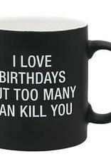 I Love Birthdays Mug