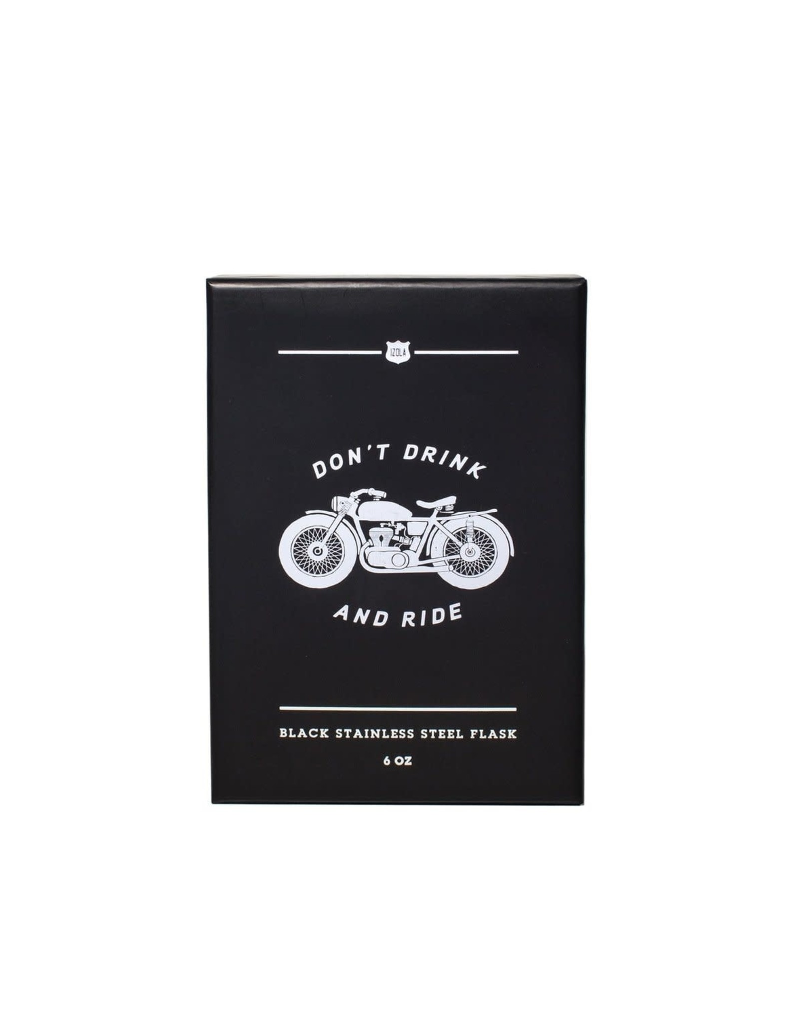 Don't Drink and Ride (Motorcycle) 6oz Flask, Black
