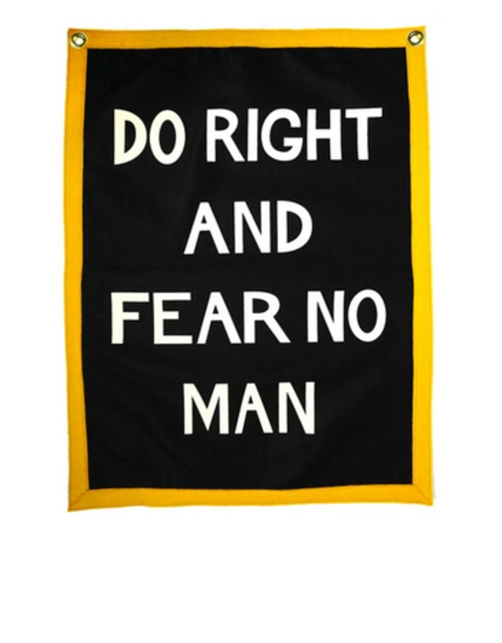 Do Right & Fear No Man Camp Flag