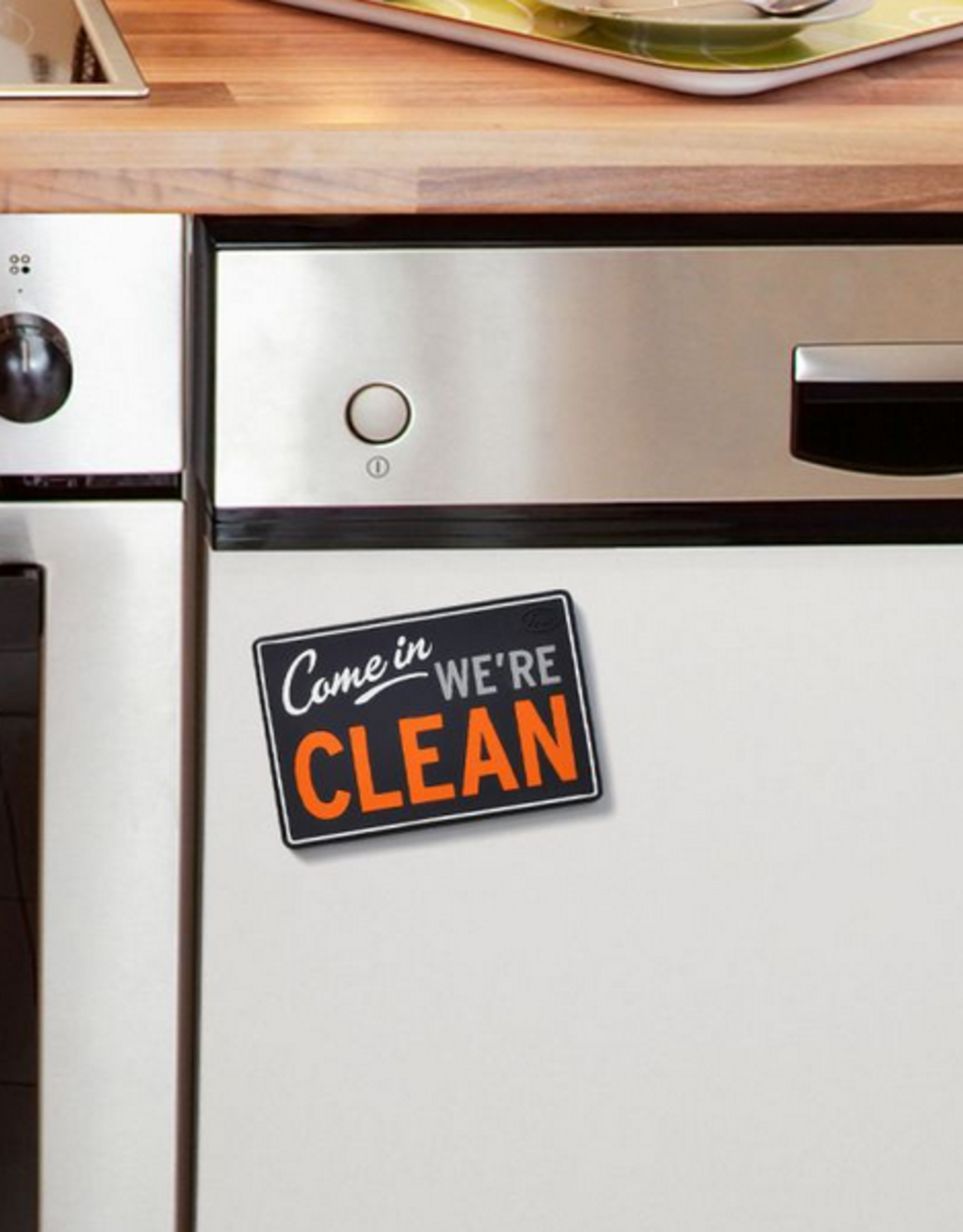 Come In We're Clean Reversible Dishwasher Sign