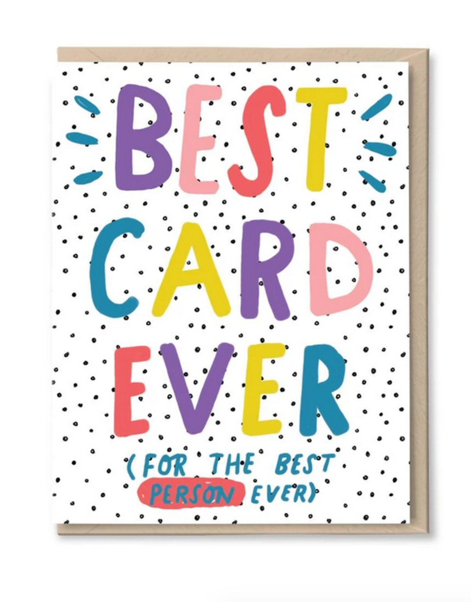 Best Card Ever Greeting Card