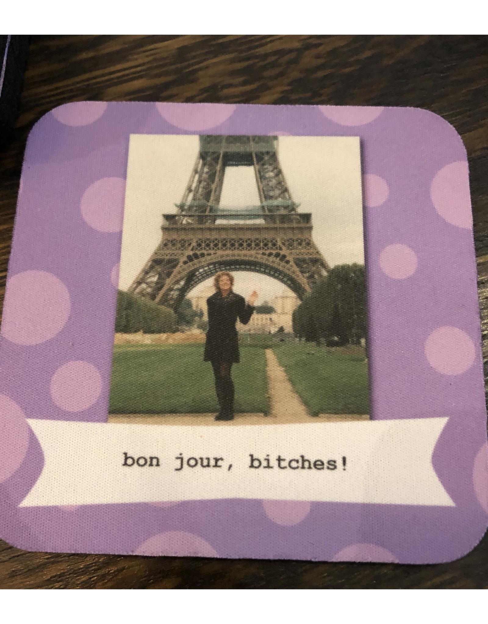 Bonjour Bitches Coaster