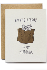 Happy Birthday to My Human (Cat) Greeting Card