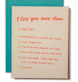 I Love You More Than My Cat Greeting Card