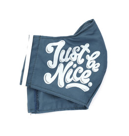 Just Be Nice Face Mask