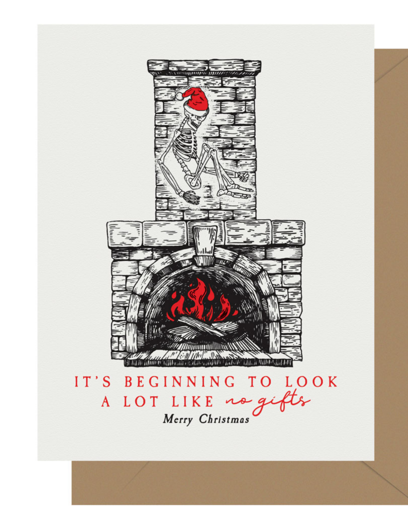 It's Beginning to Look a Lot Like No Gifts Merry Christmas Greeting Card