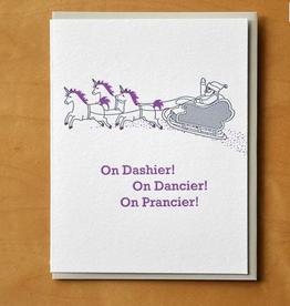 Dashier! Dancier! Prancier! Greeting Card