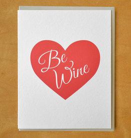 Be Wine Greeting Card