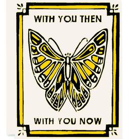 With You Then, With You Now Butterfly Greeting Card