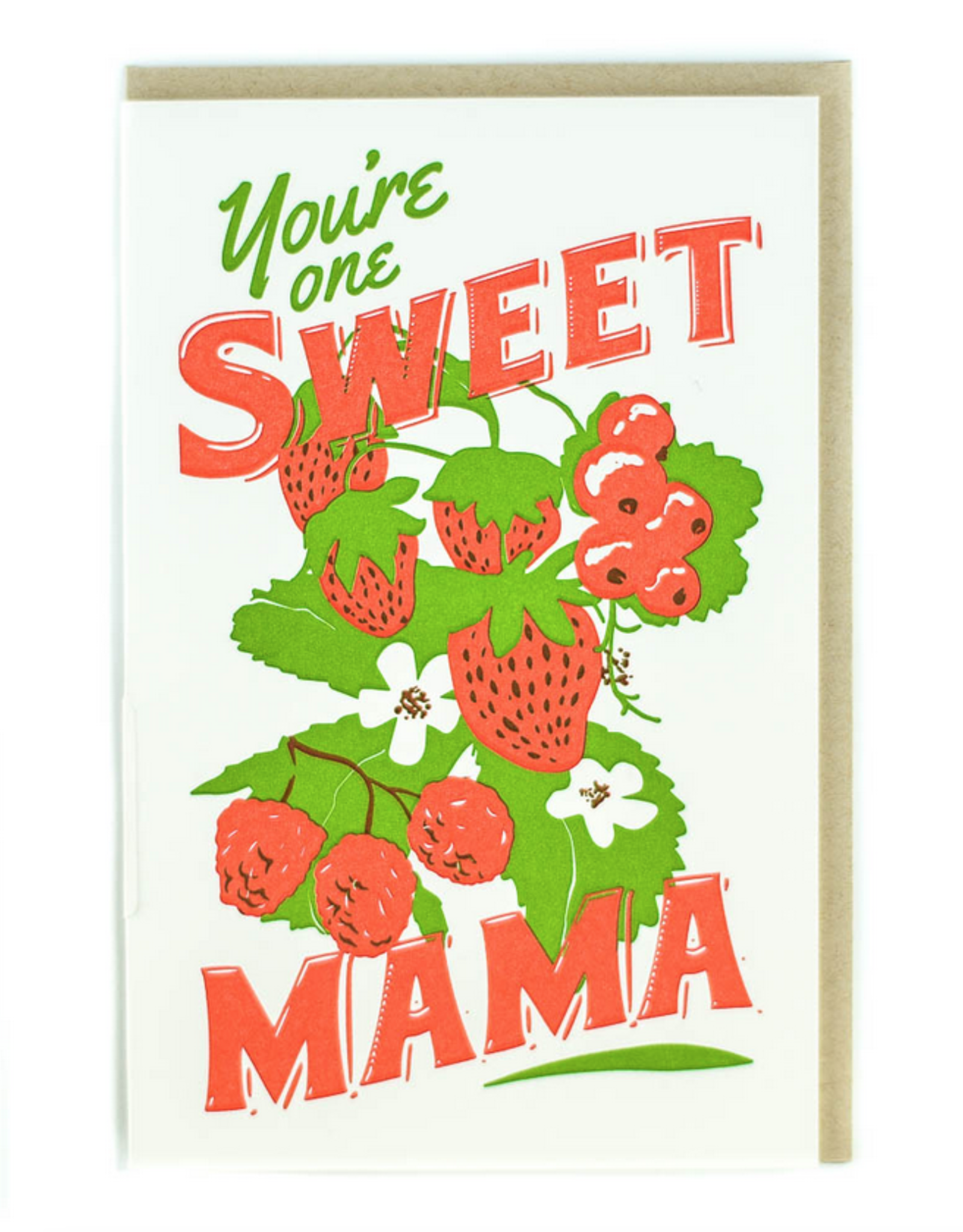 You're One Sweet Mama Greeting Card