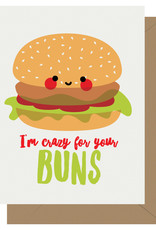 Crazy For Your Buns Greeting Card