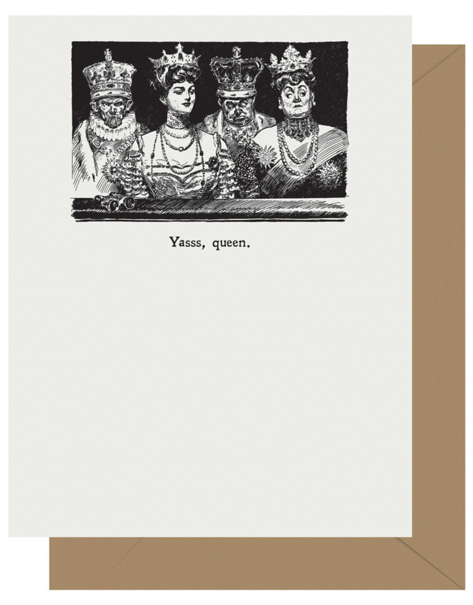 Yasss, Queen Greeting Card