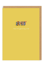 Shit You're Getting Old Enamel Pin Greeting Card