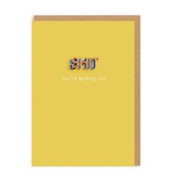 Shit You're Getting Old Enamel Pin Greeting Card