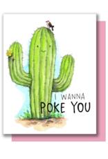 I Wanna Poke You Greeting Card