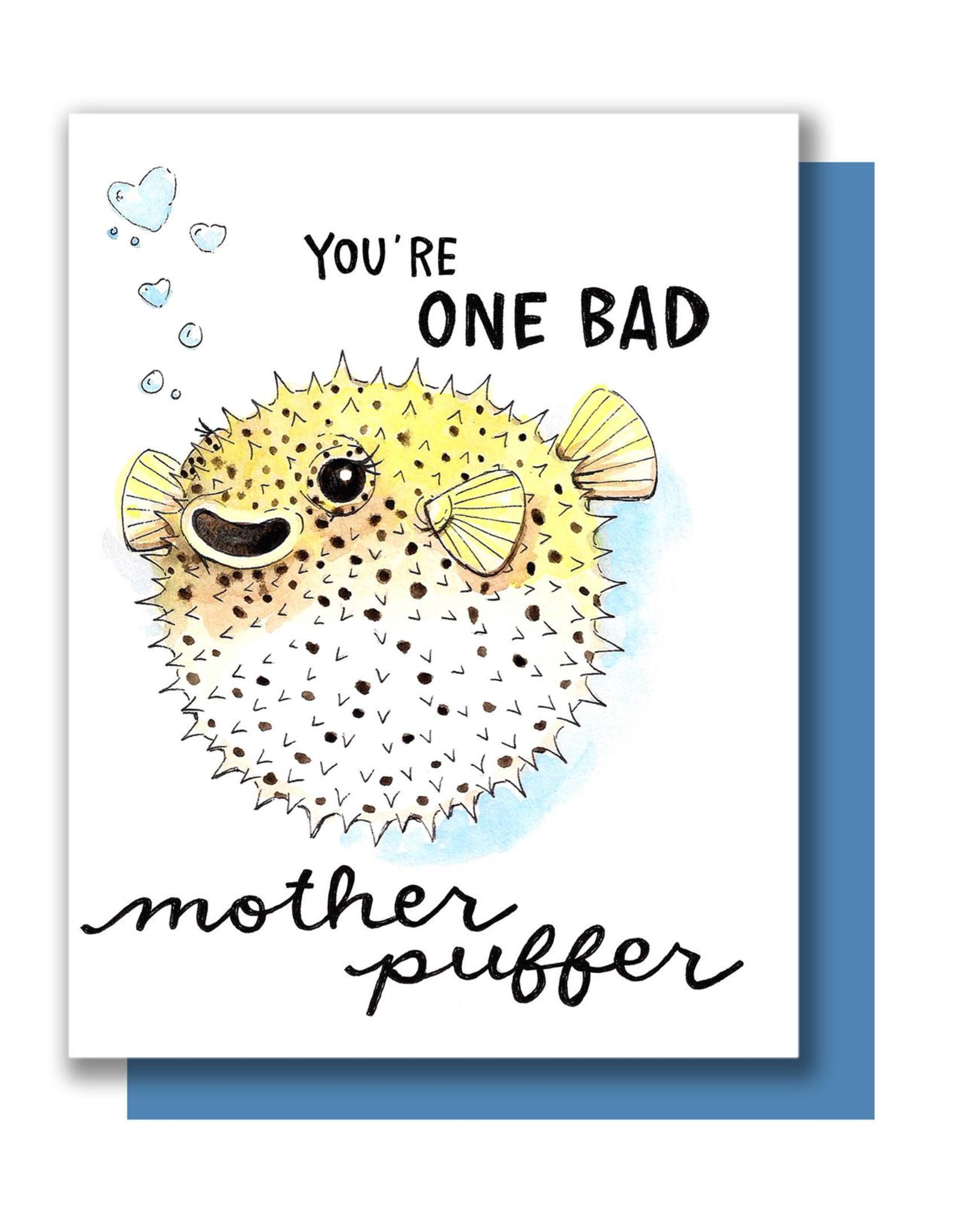 One Bad Mother Puffer Greeting Card