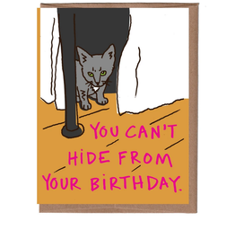 Can't Hide From Your Birthday Greeting Card