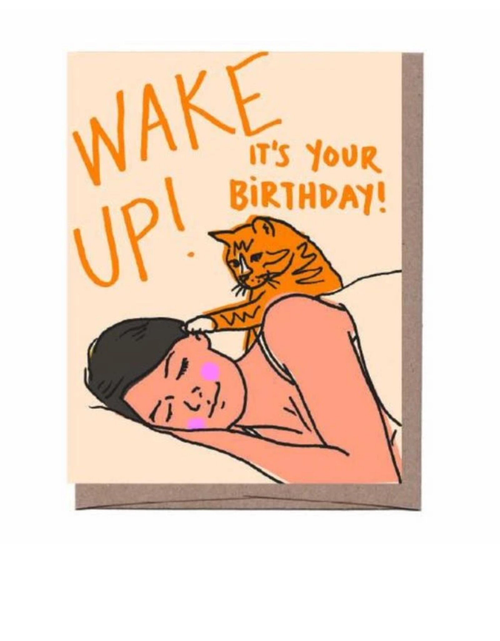 Wake Up, It's Your Birthday! Greeting Card